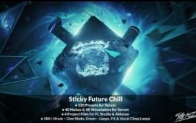 StiickzZ Sticky Future Chill WAV XFER RECORDS SERUM ABLETON LiVE FL STUDiO TEMPLATE-DISCOVER