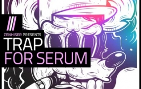[TRAP采样+Serum预设] Zenhiser Trap For Serum