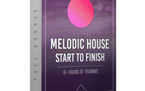 [Melodic House教程]Production Music Live Melodic House Track from Start To Finish TUTORiAL MERRY XMAS-FLARE